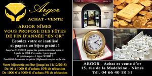 Argor Nîmes spécialiste de la vente d'or, de rachat d'or et bijouterie annonce des remises pour réussir les Fêtes de fin d'année ! (® argor)