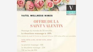 Vatel Wellness Nîmes Spa et institut de beauté au sein de l'Hôtel Vatel annonce son offre Saint Valentin autour des massages.